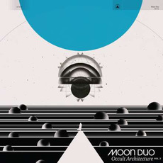 Occult Architecture, Vol. 2 by Moon Duo