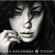 TOUGH by Mika Nakashima (中島美嘉)