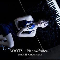 ROOTS 〜Piano & Voice〜 by Mika Nakashima (中島美嘉)