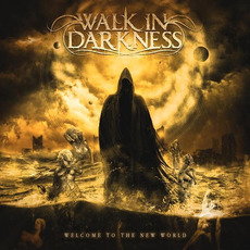 Welcome to the New World mp3 Album by Walk In Darkness