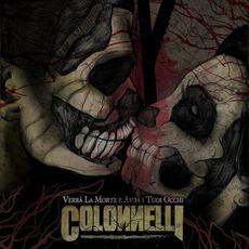 Verrà La Morte E Avrà I Tuoi Occhi by Colonnelli
