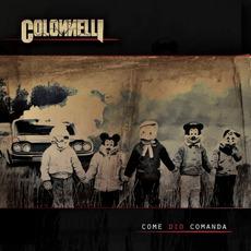 Come Dio comanda (Canzoni di sangue ad alti ottani) by Colonnelli