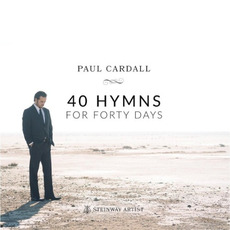 40 Hymns for Forty Days by Paul Cardall