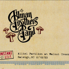 Alltel Pavilion At Walnut Creek Raleigh, NC 8/10/03 mp3 Live by The Allman Brothers Band