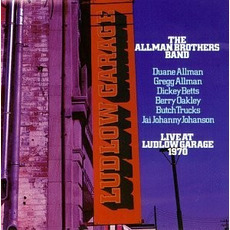 Live at Ludlow Garage 1970 mp3 Live by The Allman Brothers Band