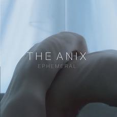 Ephemeral mp3 Album by The Anix