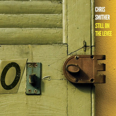 Still on the Levee mp3 Album by Chris Smither