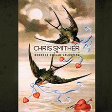 Hundred Dollar Valentine mp3 Album by Chris Smither