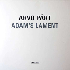 Adam's Lament mp3 Album by Arvo Pärt