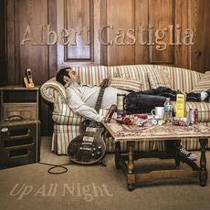Up All Night mp3 Album by Albert Castiglia