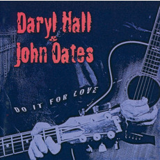 Do It for Love mp3 Album by Hall & Oates
