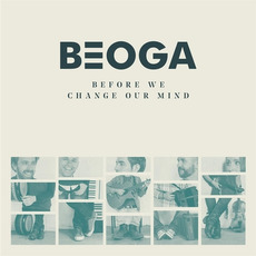 Before We Change Our Mind mp3 Album by Beoga