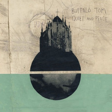 Quiet and Peace (Deluxe Edition) mp3 Album by Buffalo Tom