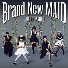 Brand New MAID mp3 Album by BAND-MAID