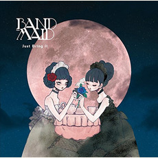 Just Bring It mp3 Album by BAND-MAID