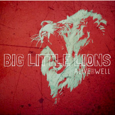 Alive and Well mp3 Album by Big Little Lions