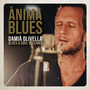 Ànima Blues: Blues & Soul Sessions