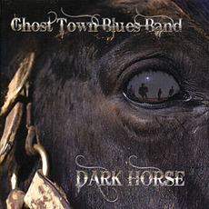 Dark Horse mp3 Album by Ghost Town Blues Band
