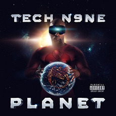 Planet (Deluxe Edition) mp3 Album by Tech N9ne