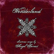 Wonderland by Angel Forrest