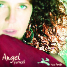Here For You by Angel Forrest