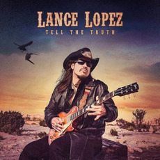 Tell The Truth by Lance Lopez