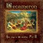 Decameron: Ten Days in 100 Novellas, Part II