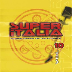 Super Italia, Vol. 10 by Various Artists