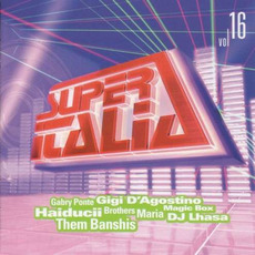 Super Italia, Vol. 16 mp3 Compilation by Various Artists