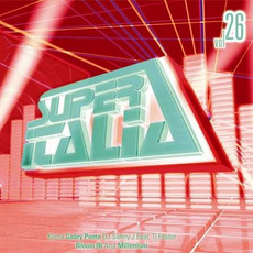 Super Italia, Vol. 26 mp3 Compilation by Various Artists