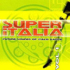 Super Italia, Vol. 1 by Various Artists