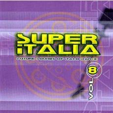 Super Italia, Vol. 8 by Various Artists