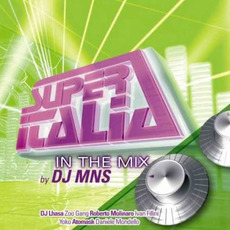 Super Italia: In the Mix mp3 Compilation by Various Artists