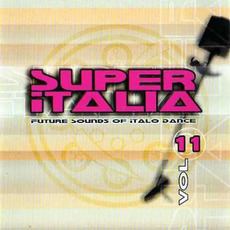 Super Italia, Vol. 11 mp3 Compilation by Various Artists