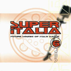 Super Italia, Vol. 6 by Various Artists