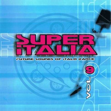 Super Italia, Vol. 9 mp3 Compilation by Various Artists