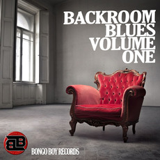 Bongo Boy Records: Backroom Blues, Volume One by Various Artists