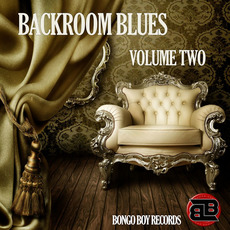 Bongo Boy Records: Backroom Blues, Volume Two by Various Artists