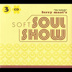 "Ferry Maat's Soft Soulshow ""The Ballads"" by Various Artists"