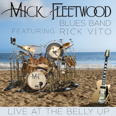 Live at the Belly Up mp3 Live by Mick Fleetwood Blues Band