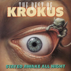 The Best of Krokus: Stayed Awake All Night mp3 Artist Compilation by Krokus