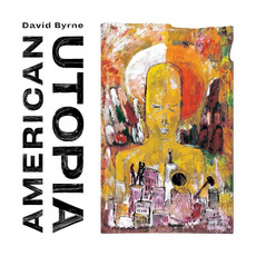 American Utopia mp3 Album by David Byrne