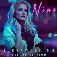 Sleepwalking (Deluxe Edition) mp3 Album by Nina