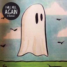 I Will Kill Again mp3 Album by Meursault