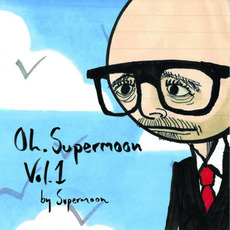 Oh. Supermoon, Vol. 1 by Meursault