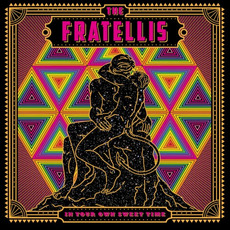 In Your Own Sweet Time mp3 Album by The Fratellis