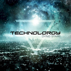 Dying Stars mp3 Album by Technolorgy