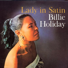 Lady in Satin (Remastered) mp3 Album by Billie Holiday