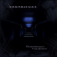 Desensitized Parallels mp3 Album by Xentrifuge