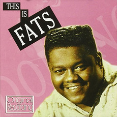 This Is Fats Domino! (Remastered) by Fats Domino